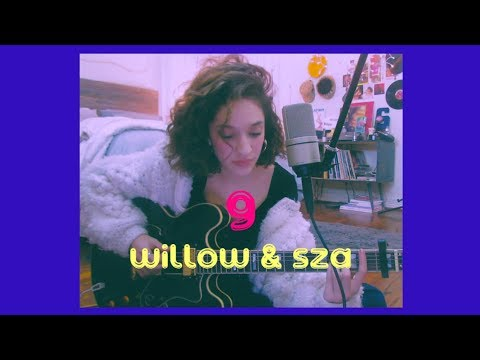 9 by Willow ft. SZA (Cover) by Sara King