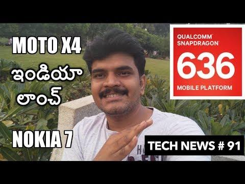 technews # 91 Snapdragon 636 Soc,X50 LTE Chip,Nokia 7,Moto X4 India Launch etc