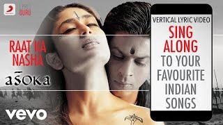 Raat Ka Nasha - Asoka Official Bollywood Lyrics Chitra