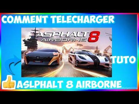 Comment Telecharger  Asphalt 8 Airborne