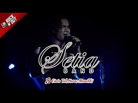 CINTA TAK HARUS MEMILIKI | Setia Band - MELOW Live Konser Apache Rock N Dut Bulukumba 1 April 2017