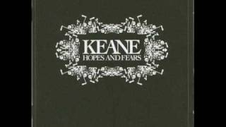 Keane - Everybody's Changing - With Lyrics