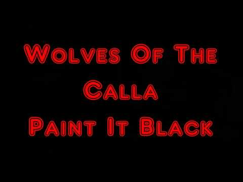 Wolves Of The Calla ~ Paint It Black