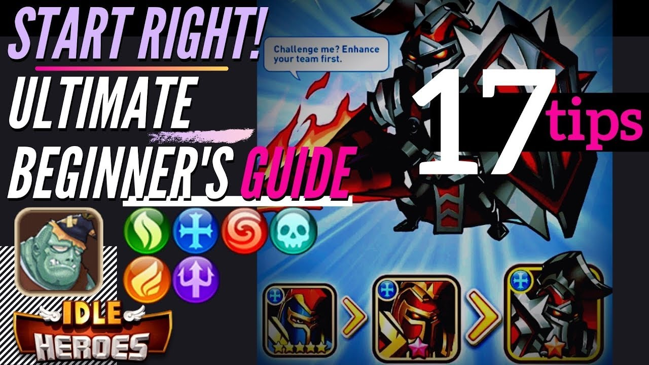 Start Idle Heroes RIGHT! Ultimate Beginner's Guide 17 Important Tips | ep  1
