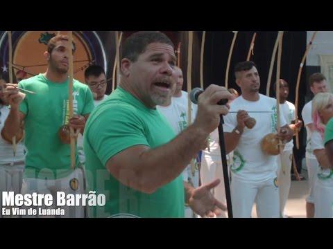 Mestre Barrao - Eu vim de Luanda / Toronto Batizado Clip 2014