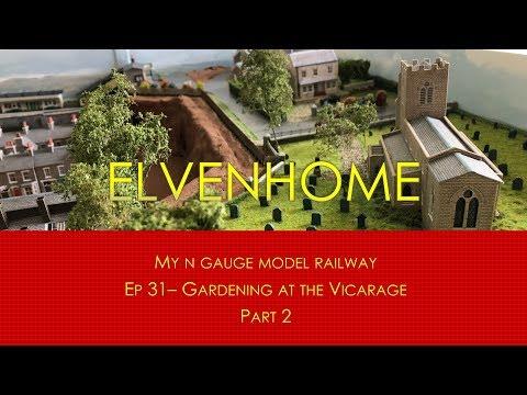 N Gauge Model Railway Scenery – creating a Garden Part 2 Elvenhome Ep31