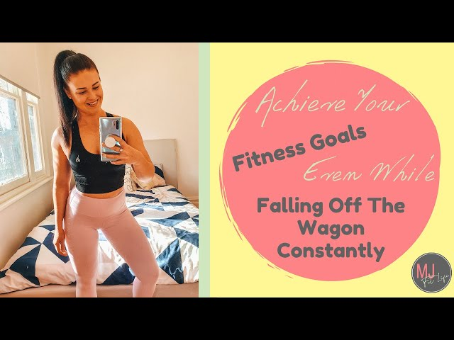 EPISODE 8 - How To Achieve Your Fitness Goals EVEN WHILE Yo-Yo Dieting & Falling Off The Wagon
