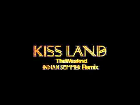 The Weeknd 'Kiss Land' (Indian Summer Remix)