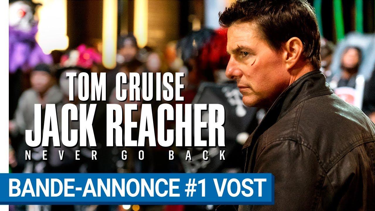 JACK REACHER : NEVER GO BACK - Bande-annonce #1 VOST [au ...