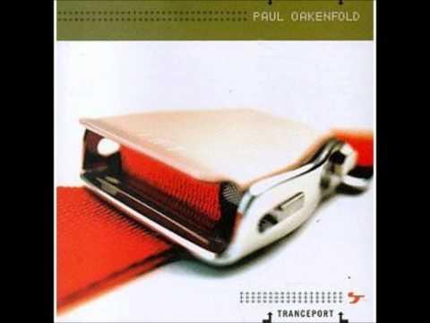Paul Oakenfold - Tranceport (full album)