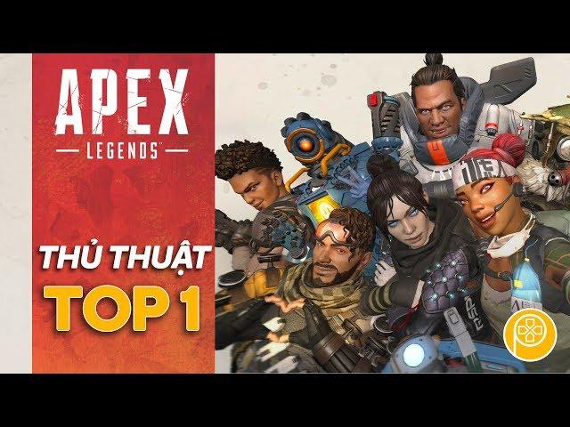 APEX LEGENDS | Thủ Thuật Đạt Top 1