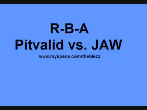 R-B-A Pitvalid vs. Jaw