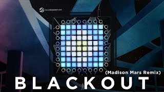 TRITONAL - Blackout (Madison Mars Remix) // Launchpad Cover