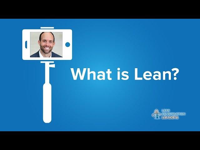 Dave Rahe - What is Lean?