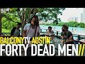 Download FORTY DEAD MEN - 70S SONG (BalconyTV) MP3 song and Music Video