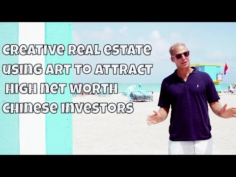 South Beach, Miami: Using art and exclusive access to get ultra rich Chinese real estate buyers