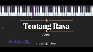 Tentang Rasa (FEMALE LOWER KEY) Astrid (KARAOKE PIANO)