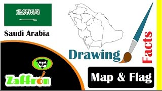 Learn Saudi Arabia Country Facts, Geography, Map & Flag Drawings | السعودية | 国の事実と地理 | zaffron