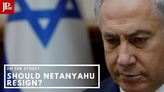 On The Street: Should Netanyahu resign?