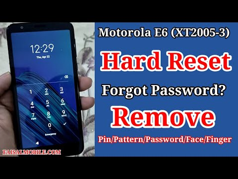How To Hard Reset Motorola E6 || Forgot Pattern/Pin/Password Quick Guide