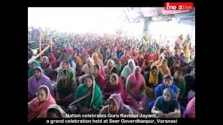 On Guru Ravidas Jayanti a grand celebration held at Seer Goverdhanpur, Varanasi