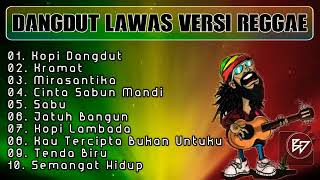 Download Full Dangdut Reggae Terbaik _ KOPI DANGDUT VERSI REGGAE