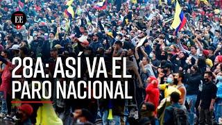 Paro Nacional 28A: así se vivió en Bogotá, Cali, Medellín y otras ciudades - El Espectador