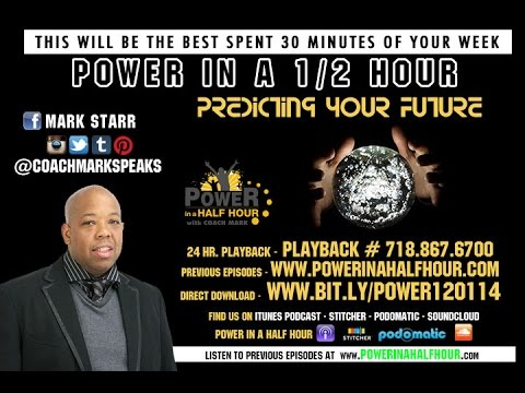 Power In A Half Hour - Episode 8 - Predicting The Future