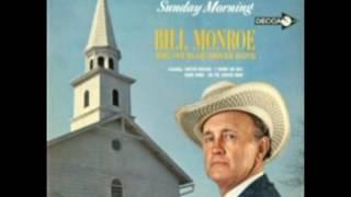 I'll Meet You In Church Sunday Morning [1964] - Bill Monroe & His Blue Grass Boys