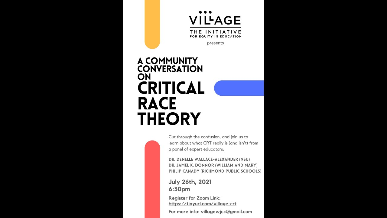 The Village Presents: A Community Conversation on Critical Race Theory