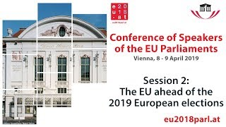 Conference of Speakers of the EU Parliaments – Session 2 (9 April 2019)