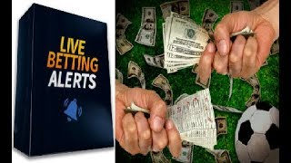 Live Betting Alerts Review - Does It Work or Scam?