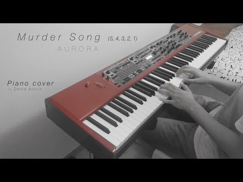 Murder Song (5, 4, 3, 2, 1) - AURORA  [Piano cover]