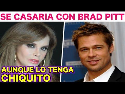 LUCIA MENDEZ Se CASARIA con Brad Pitt aunque tenga MIEMBRO CHIQUITO
