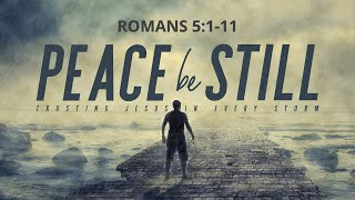 March 29 Sunday Evening At Peace Romans 5