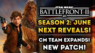 Solo Season 2: Big Reveals In June! CM Team Expands! New Patch! Star Wars Battlefront 2 Han Solo DLC