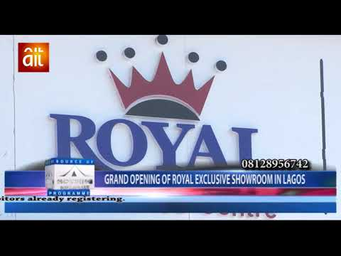 Grand Opening of Royal Exclusive Showroom in Lagos
