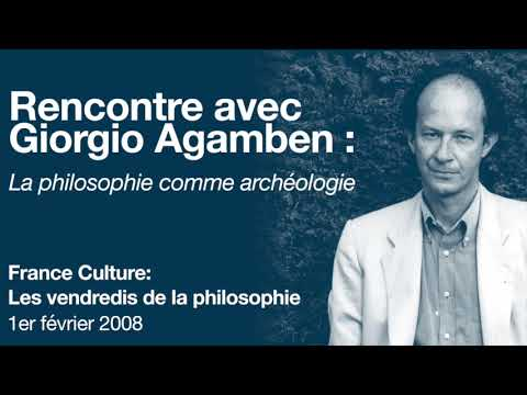 Giorgio Agamben: la philosophie comme archéologie