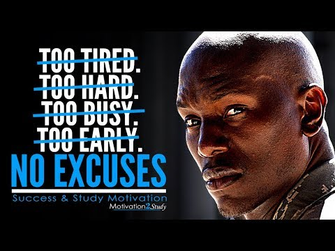 NO EXCUSES - Powerful Study Motivation [2017]
