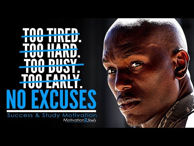 NO EXCUSES - Powerful Study Motivation