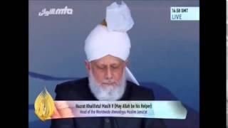 Discours d'ouverture du Calife Conférence Annuelle 2014, Grande-Bretagne