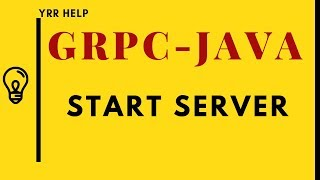 How to Start GRPC Server in Java