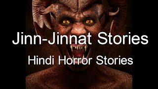 Jinnat Ki Kahani--Jinn-Jinnat Stories in Hindi
