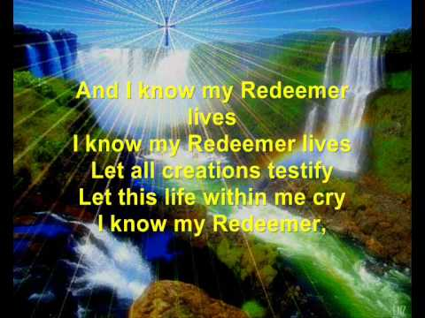 My Redeemer Lives (with lyrics)