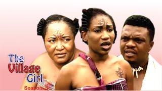 Village Girl Season  3  - Latest Nigerian Nollywood Movie