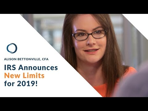 IRS Limits: Changes for 2019