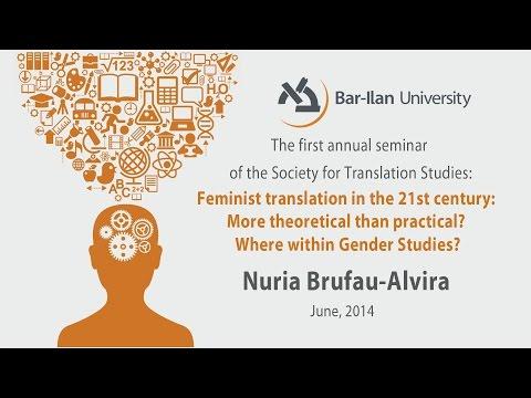 Feminist Translation in the 21st Century - Nuria Brufau-Alvira