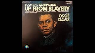 Booker T. Washington - Up From Slavery | Read by Ossie Davis (1976)
