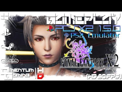 【PCSX2 1.5.0 Emulator】Final Fantasy X-2 ► [PC] 6K PS2 Emulator Gameplay ( 1080p 60fps)