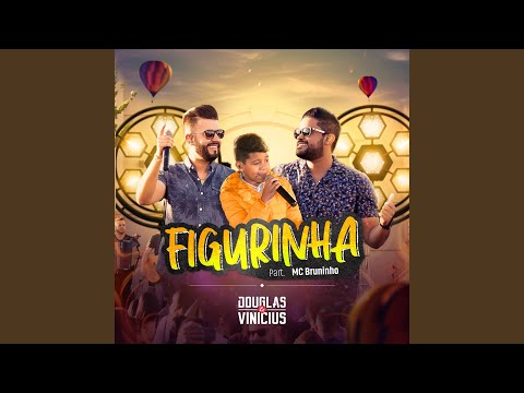 Figurinha (feat. MC Bruninho)